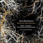 Hans Abrahamsen: Works for Wind Quintet
