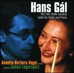 Hans Gál: Violin Sonatas; Suite for Violin and Piano