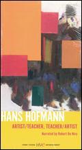 Hans Hofmann: Artist/Teacher, Teacher/Artist -