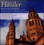 Hans Leo Hassler: Geistliche Chormusik aus dem Hohen Dom zu Mainz