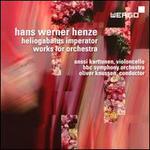 Hans Werner Henze: Heliogabalus imperator - Works for Orchestra