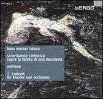 Hans Werner Henze: Scorriabanda sinfonica sopra la tomba di una Maratona; Antifone; 1. Konzert