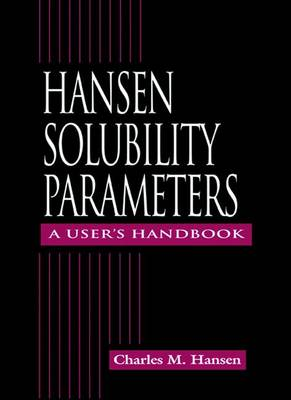 Hansen Solubility Parameters - Hansen, Charles M