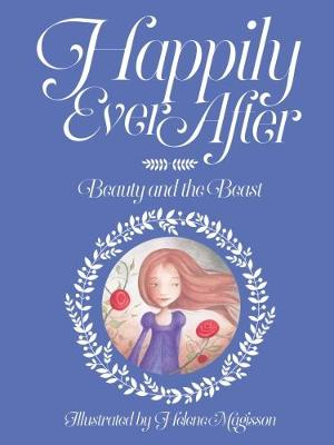 Happily Ever After: No. 1: Beauty and the Beast -