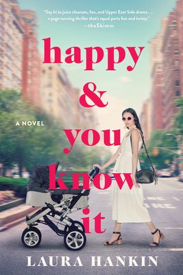 Happy and You Know It - Hankin, Laura
