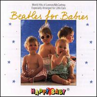 Happy Baby Series: Beatles for Babies - Various Artists