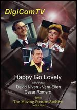 Happy Go Lovely - H. Bruce Humberstone