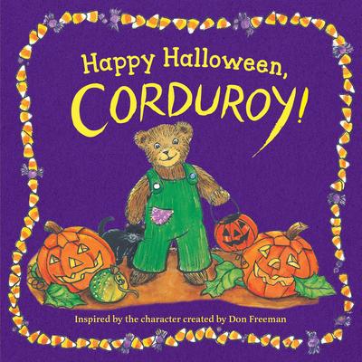 Happy Halloween, Corduroy! - Freeman, Don (Creator)