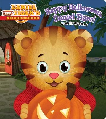 Happy Halloween, Daniel Tiger!: A Lift-The-Flap Book - Santomero, Angela C
