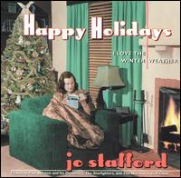 Happy Holidays: I Love the Winter Weather - Jo Stafford