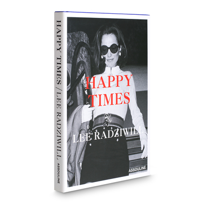 Happy Times - Radziwill, Lee