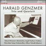 Harald Genzmer: Trio; Quartett