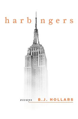 Harbingers - Hollars, B J