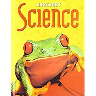 Harcourt Science: Student Edition Grade 2 2002 - Harcourt School Publishers (Prepared for publication by)