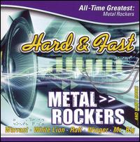 Hard and Fast: All Time Greatest Metal Rockers - Various Artists