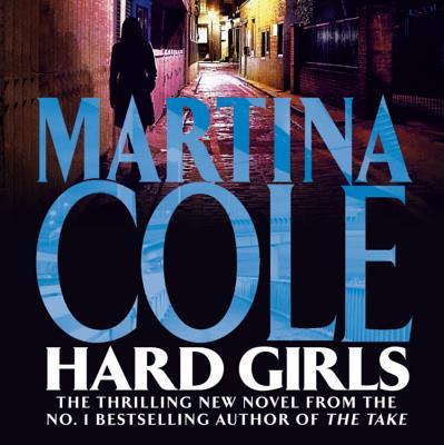 Hard Girls - Cole, Martina