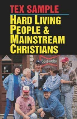 Hard Living People & Mainstream Christians - Sample, Tex