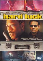 Hard Luck - Mario Van Peebles