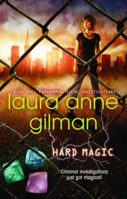 Hard Magic - Gilman, Laura Anne