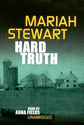 Hard Truth - Stewart, Mariah, and Fields, Anna (Read by)