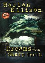 Harlan Ellison: Dreams with Sharp Teeth - Erik Nelson