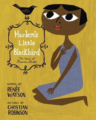 Harlem's Little Blackbird - Watson, Renee