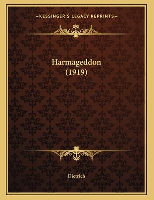 Harmageddon (1919) - Dietrich