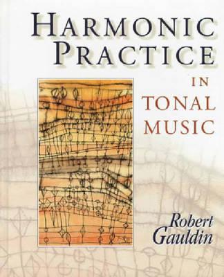 Harmonic Practice In Tonal Music Book By Robert Gauldin 5