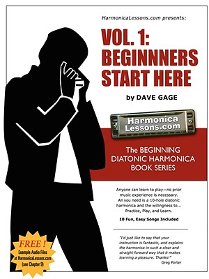 "Harmonicalessons.com Presents: Vol.1: ""Beginners Start Here"" - Gage, Dave"