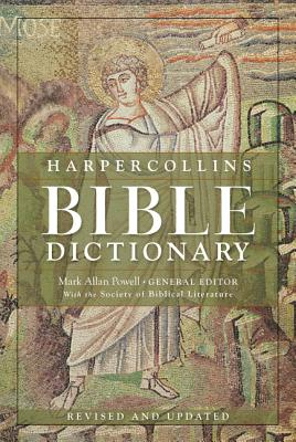 HarperCollins Bible Dictionary - Revised & Updated - Powell, Mark Allan