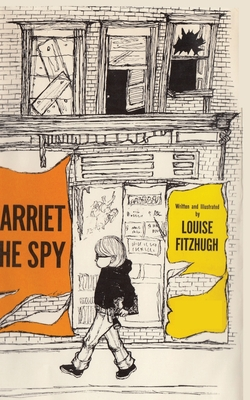 Harriet the Spy - Sloan, Sam (Introduction by)
