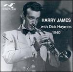 Harry James with Dick Haymes 1940