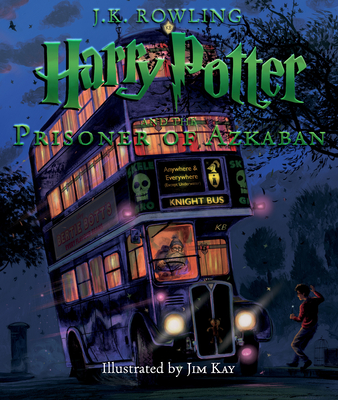 Harry Potter and the Prisoner of Azkaban: The Illustrated Edition (Harry Potter, Book 3) - Rowling, J K