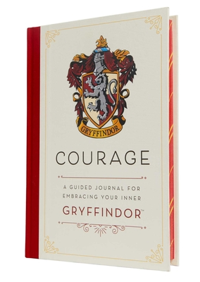 Harry Potter: Courage: A Guided Journal for Embracing Your Inner Gryffindor - Insight Editions