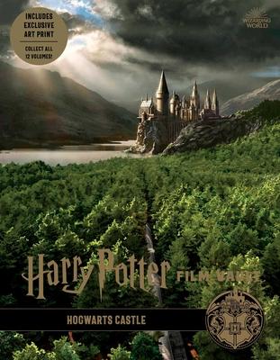 Harry Potter: Film Vault: Volume 6: Hogwarts Castle - Revenson, Jody