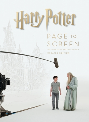 Harry Potter Page to Screen: Updated Edition: The Complete Filmmaking Journey - McCabe, Bob