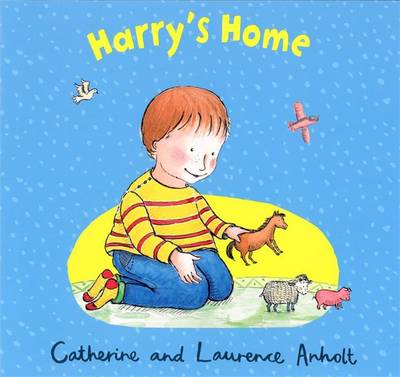 Harry's Home - Anholt, Catherine, and Anholt, Laurence