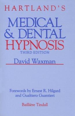 Hartland's Medical and Dental Hypnosis - Waxman, David