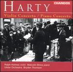 Harty: Violin Concerto; Piano Concerto
