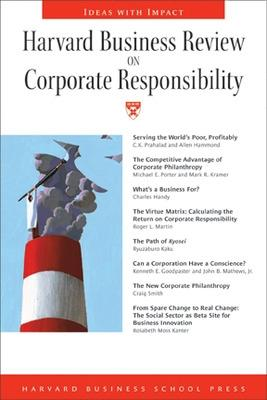 Harvard Business Review on Corporate Responsibility -
