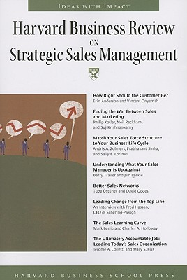 Harvard Business Review on Strategic Sales Management - Harvard Business School Publishing (Creator)