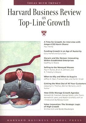 Harvard Business Review on Top-Line Growth - Harvard Business Review (Creator)