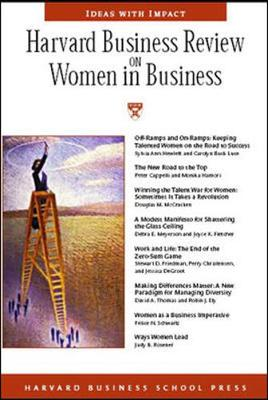 Harvard Business Review on Women in Business - Harvard Business School Publishing (Compiled by), and Harvard Business School Press (Compiled by)