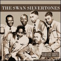 Harvest Collection: The Swan Silvertones - The Swan Silvertones