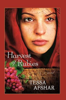 Harvest of Rubies - Afshar, Tessa