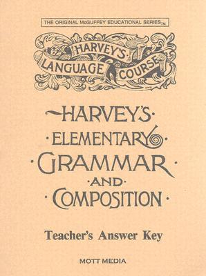 Harveys Elementary Grammar Key - Wiggin, Eric E, and Media, Mott