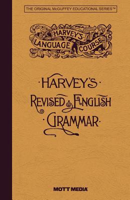 Harveys Revised English Grammar - Harvey, Thomas