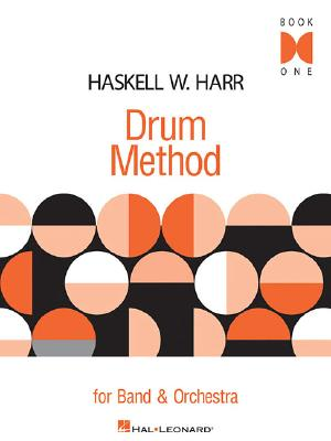 Haskell W. Harr Drum Method for Band & Orchestra: Book 1 - Harr, Haskell W
