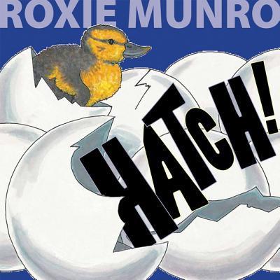 Hatch! - Munro, Roxie