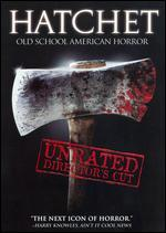 Hatchet [Unrated Director's Cut]